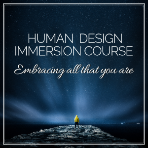 Human Design Immersion Course